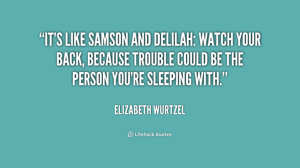 Quotes About Samson And Delilah 16 Quotes