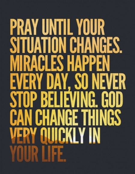 Quotes about Praying for miracles (25 quotes)