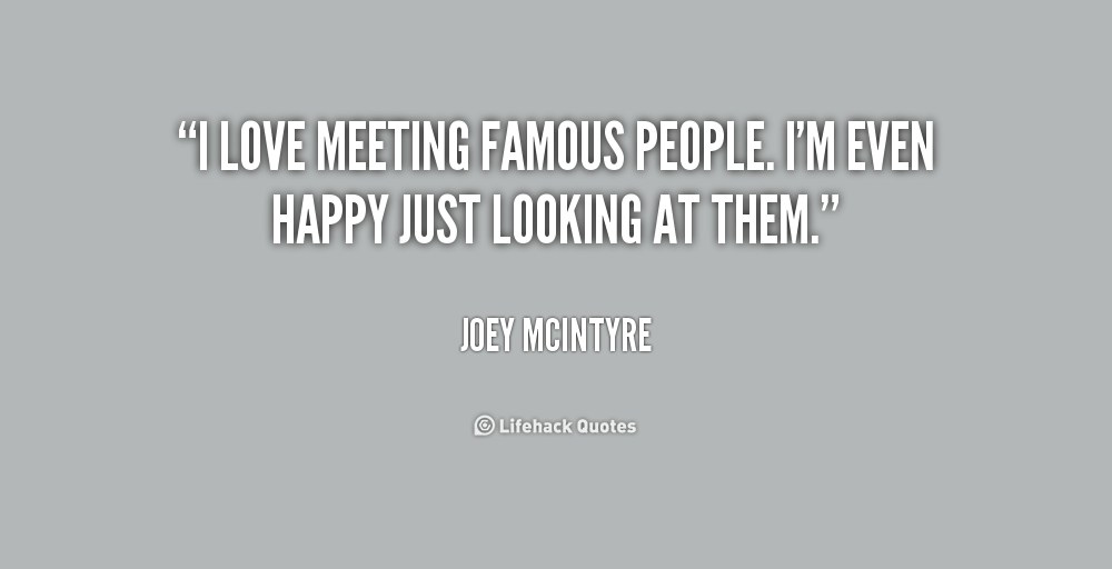Quotes about meeting someone unexpectedly