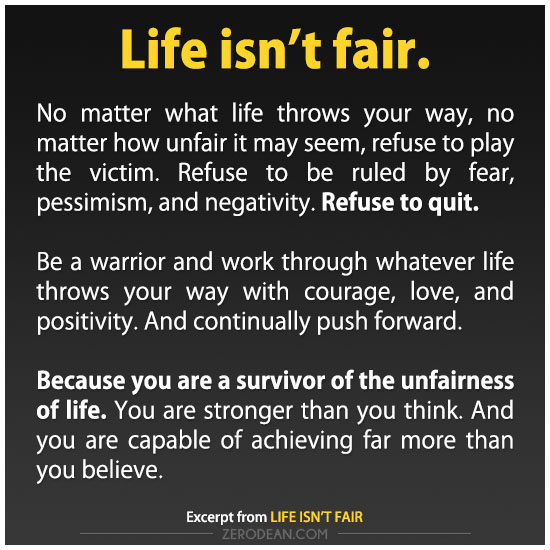 Quotes about Life not being fair (14 quotes)