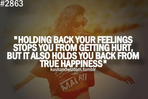 Quotes About Holding Back Feelings 17 Quotes