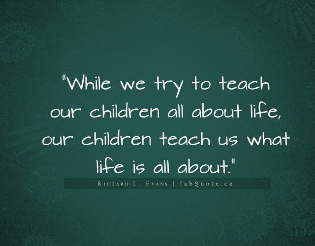 Quotes About Children S Views On Life 4 Quotes