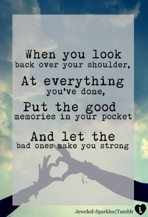 quotes about keeping good memories quotes