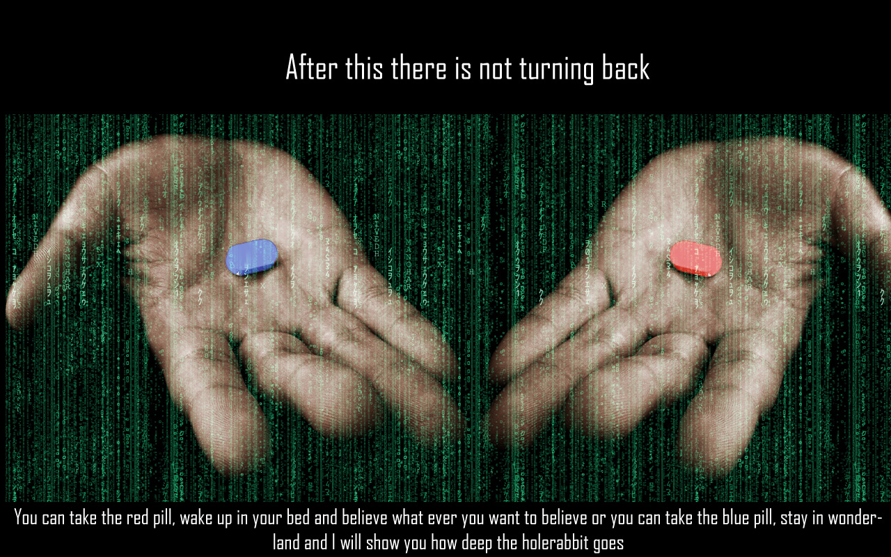 Or red pill matrix quote blue The Biggest