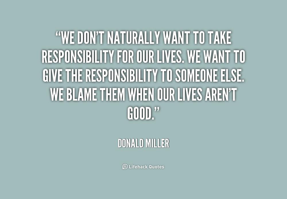 Bildergebnis für taking responsibility quotes