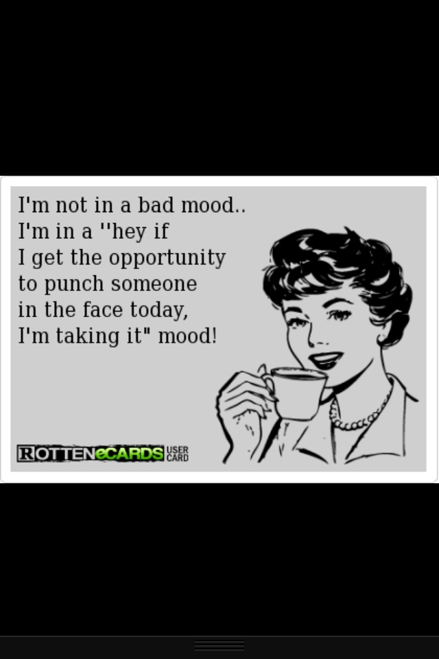 Quotes About Bad Mood 94 Quotes