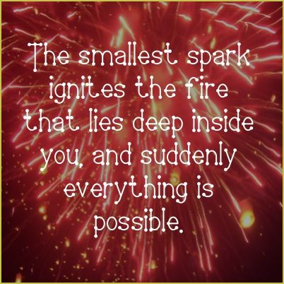 Quotes about Sparks (160 quotes)