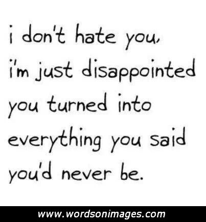 Quotes about Disappointed friendship (26 quotes)