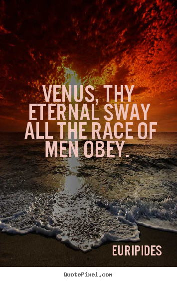 Quotes About Venus 168 Quotes