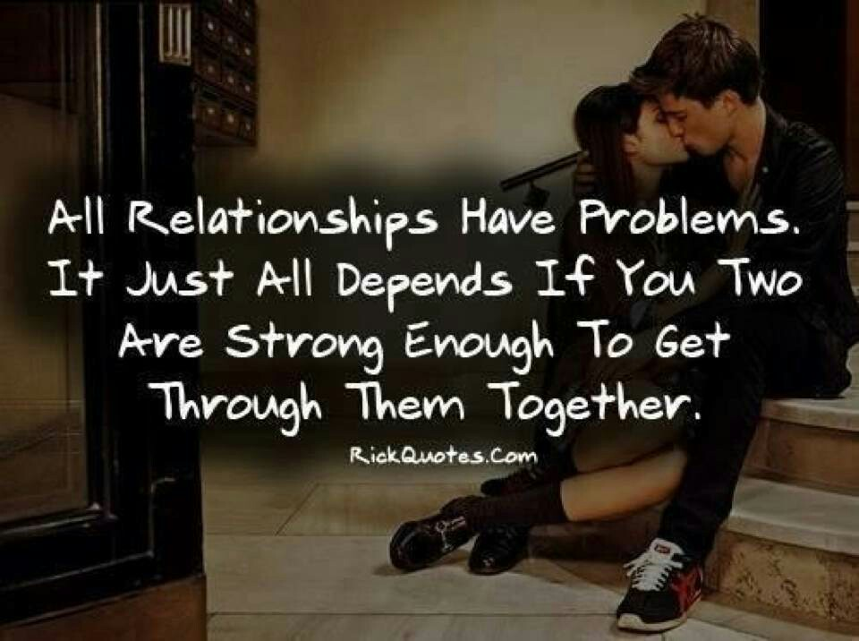 Quotes About Love Relationship Problems 26 Quotes