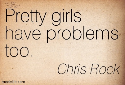 Quotes about Pretty Girls (116 quotes)