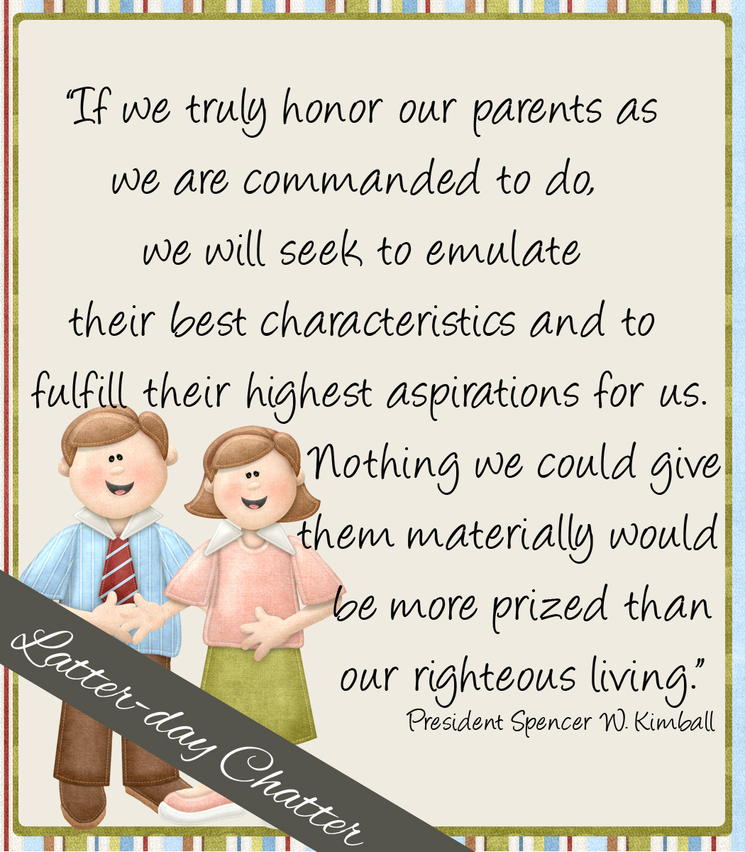 Quotes About Honoring Your Parents 17 Quotes