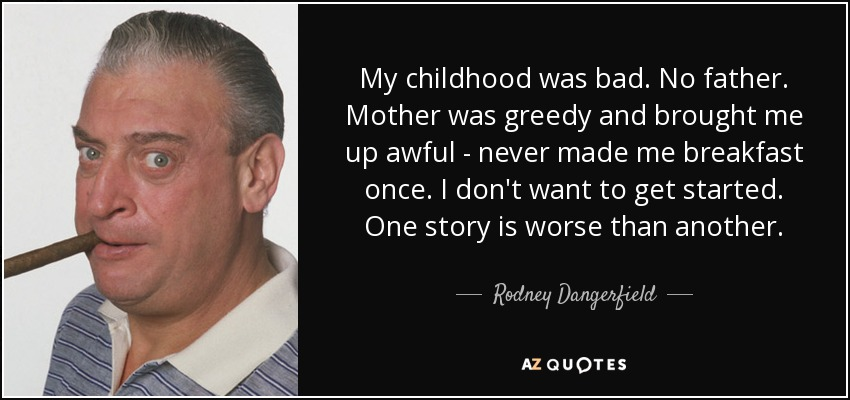 quotes about bad childhood quotes