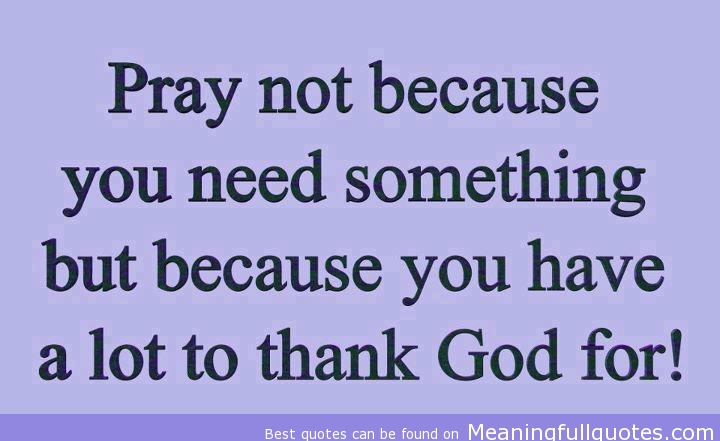 Quotes About Praying About Needs 40 Quotes Adorable Praying Quotes