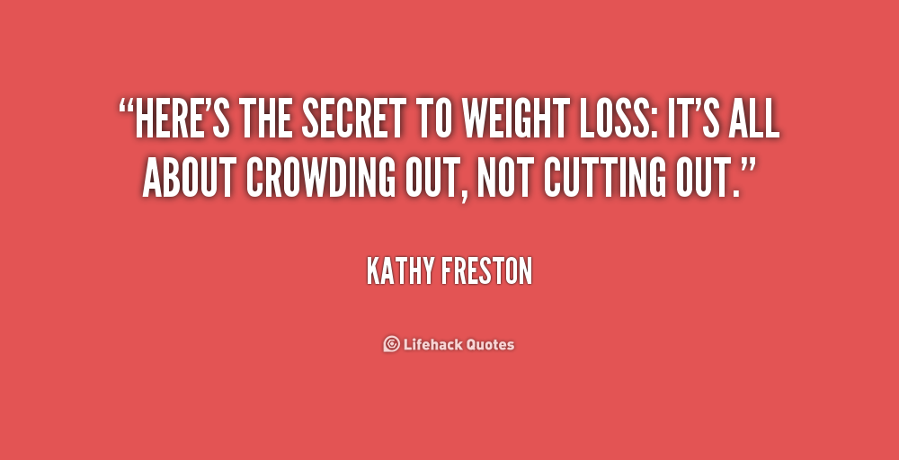 Quotes about Cutting weight (23 quotes)