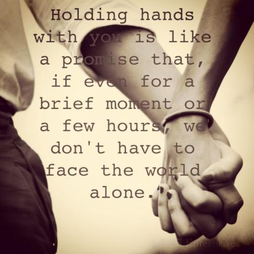 Quotes about Friendship holding hands (15 quotes)
