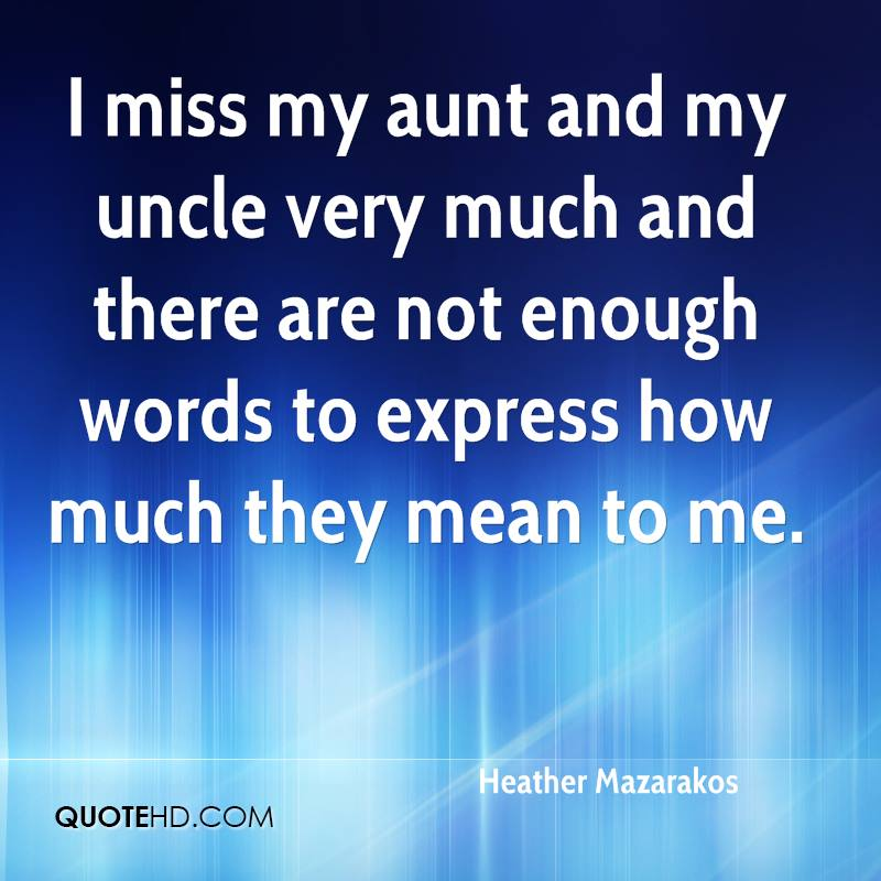 Quotes about Uncle and aunt (47 quotes)