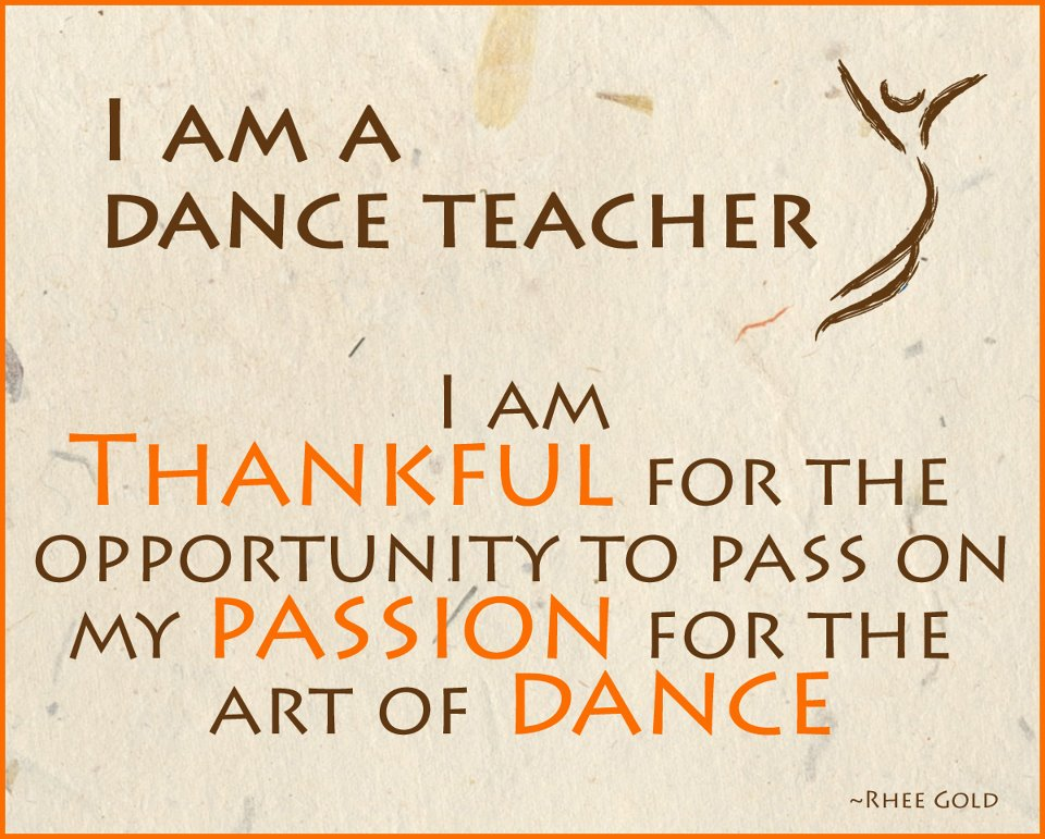 Quotes about Dance teacher (41 quotes)