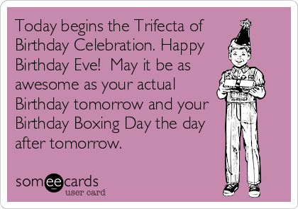 Quotes about Birthday eve (29 quotes)