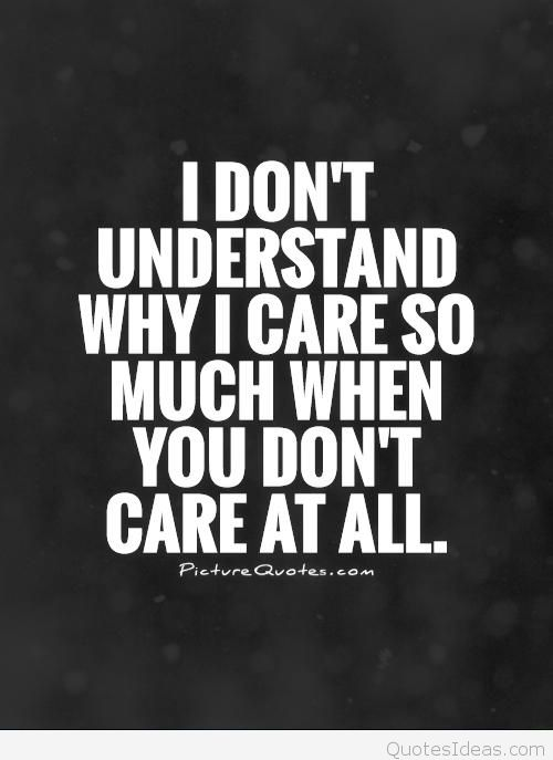 Quotes about Saying you care (53 quotes)