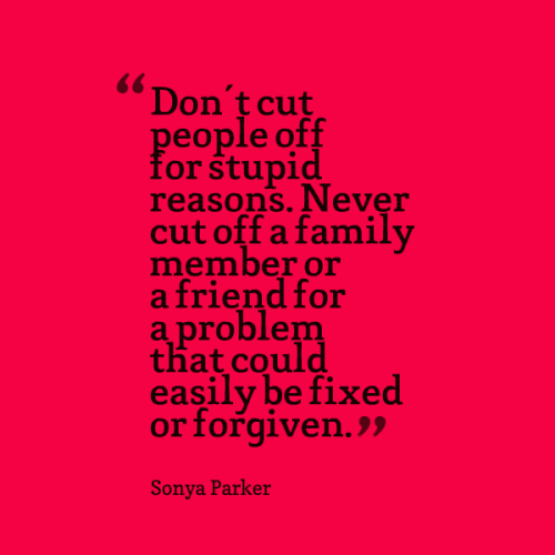 Quotes about Cut off (387 quotes)
