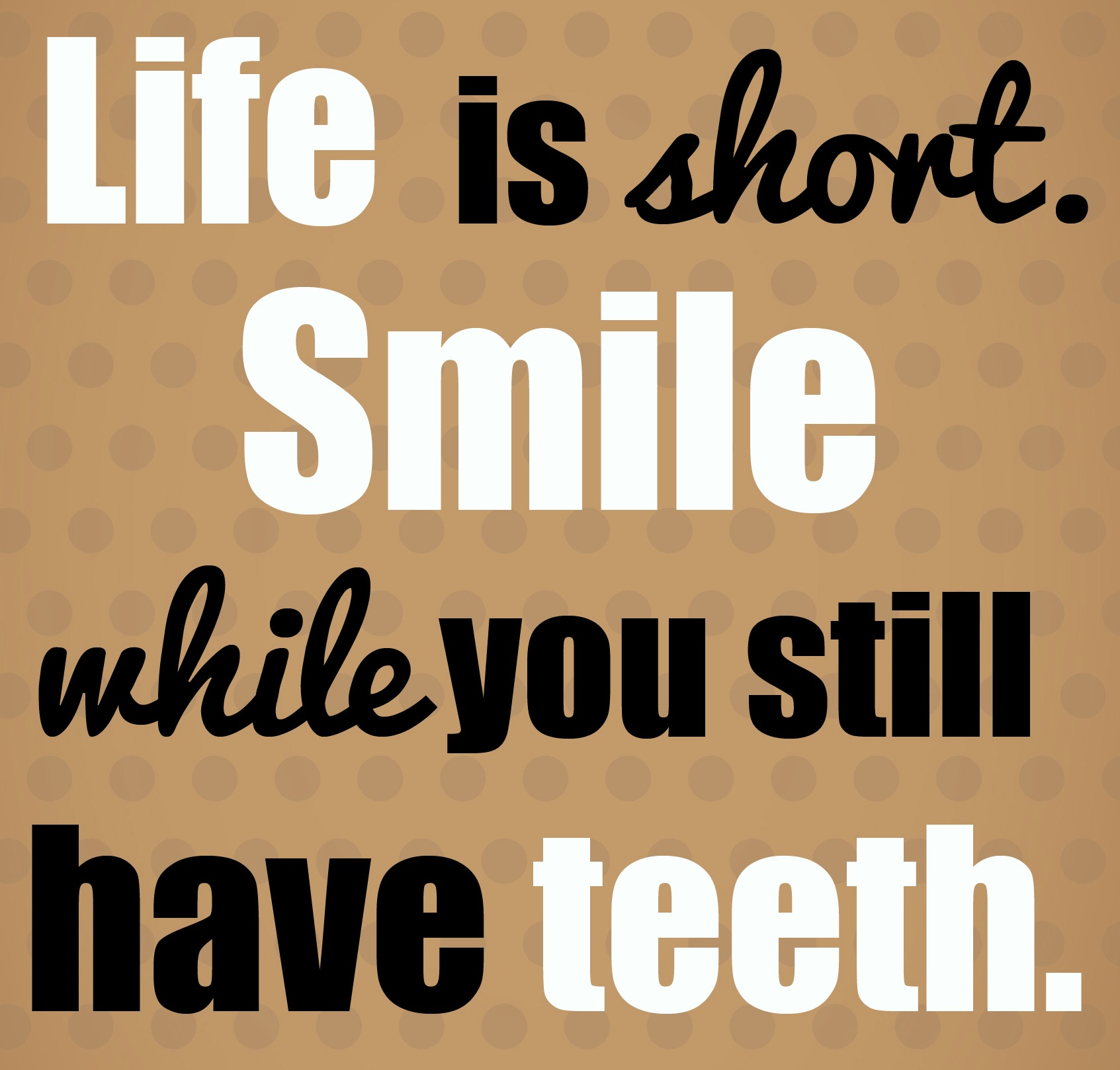 Funny Quotes: Quotes About Smile Funny (40 Quotes