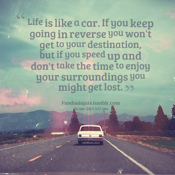 Quotes About Car And Life 83 Quotes
