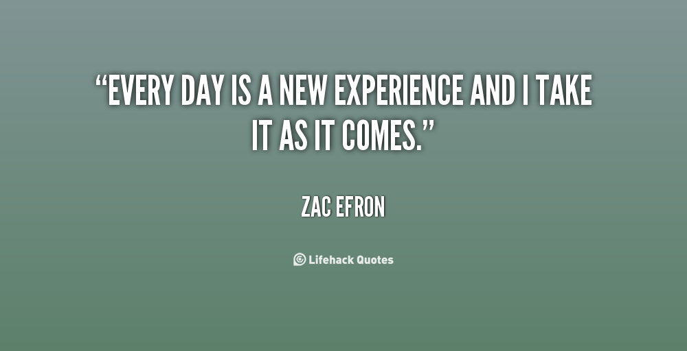 Quotes About New Experience 215 Quotes