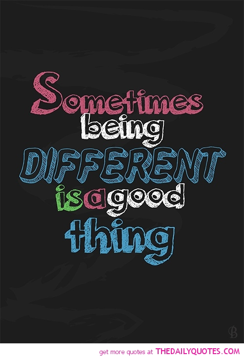 Quotes about Being similar and different (18 quotes)