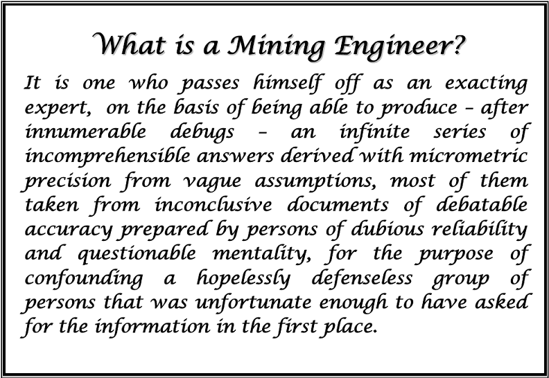 Quotes about Mining engineering 13 quotes