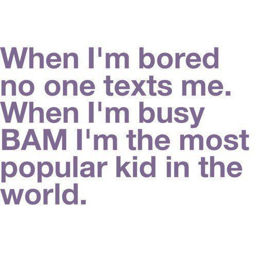 Quotes About Bored 549 Quotes