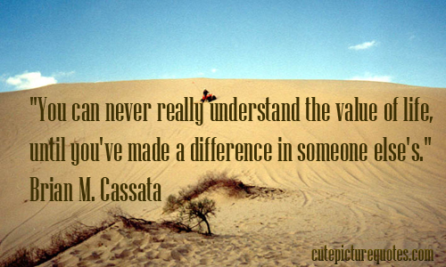 Quotes About Value Of Life