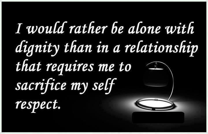 Quotes about Self respect in relationships (18 quotes)
