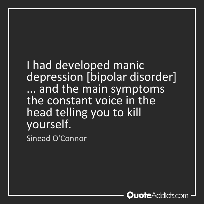 Quotes about Manic depression (45 quotes)