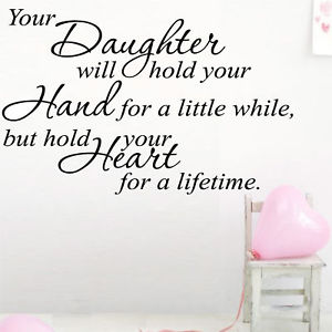 Quotes about Your little daughter (22 quotes)