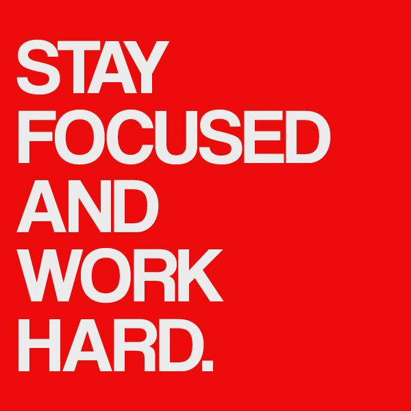 Quotes about Staying Focus (50 quotes)