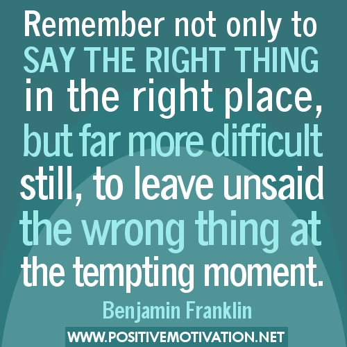 Quotes About Saying Wrong Thing 33 Quotes