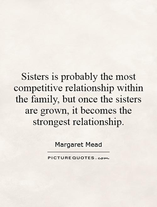 Quotes about Strong sisters (48 quotes)