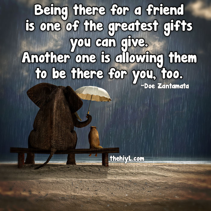 Quotes About Being There For Someone 42 Quotes