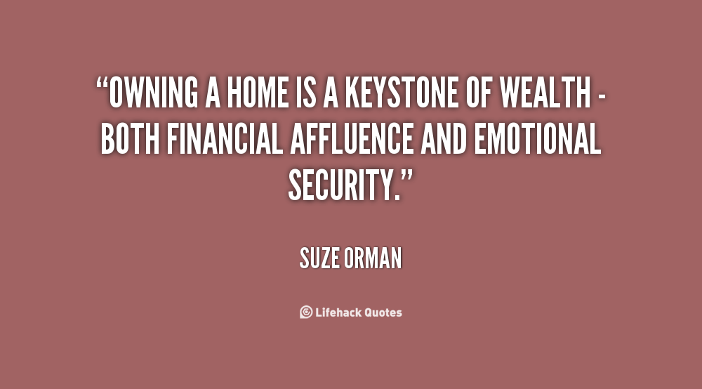 Quotes about Selling your house (19 quotes)