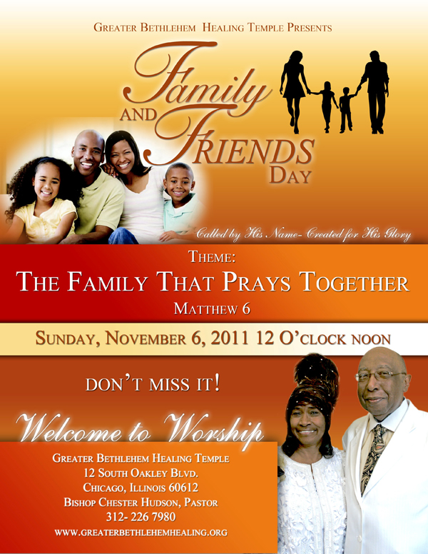 Annual Homecoming/Family & Friends Day Service! at New ... |Themes For Family And Friends