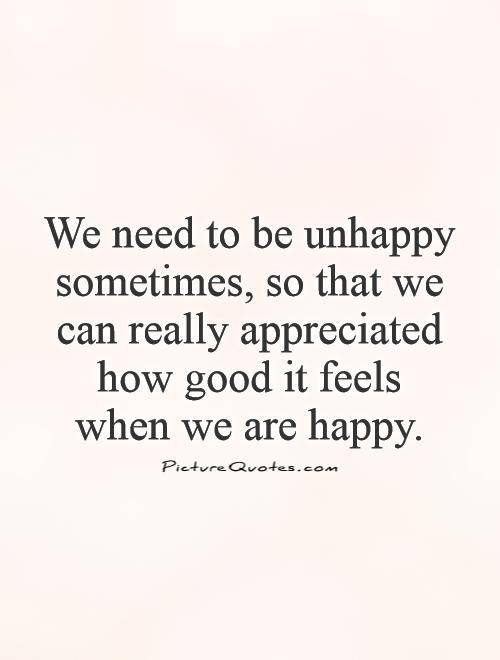 quotes about being unhappy quotes