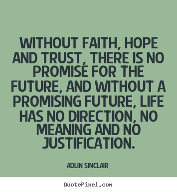 Faith And Love Quotes Stunning Quotes About Faith Love And Trust 48 Quotes