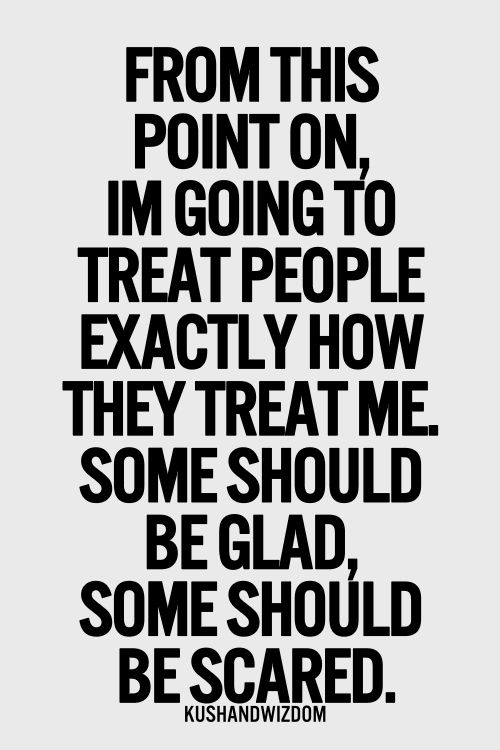 Quotes About Treat 537 Quotes