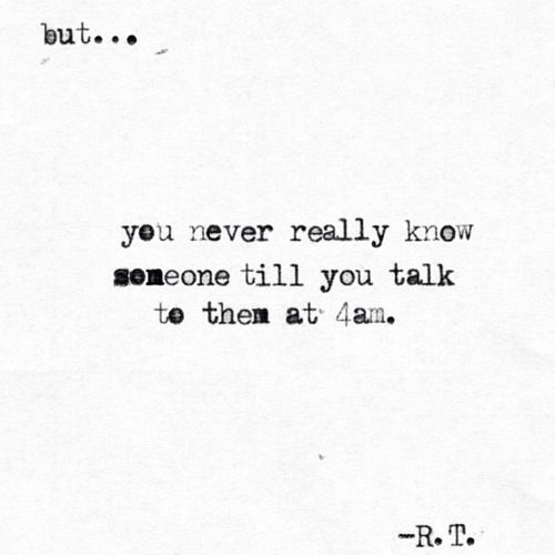 Quotes about Late night talks (20 quotes)