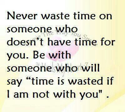 Quotes About No Time To Waste 71 Quotes