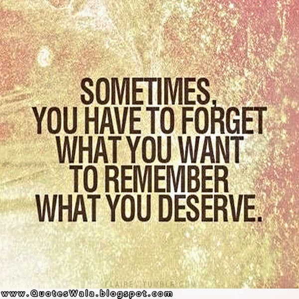 Quotes About What You Deserve 112 Quotes