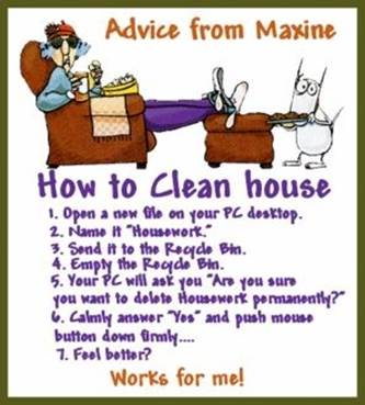 Quotes about Cleaning your house (52 quotes)