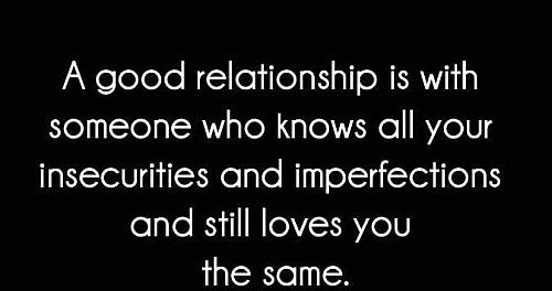 Quotes good relationship 48 True