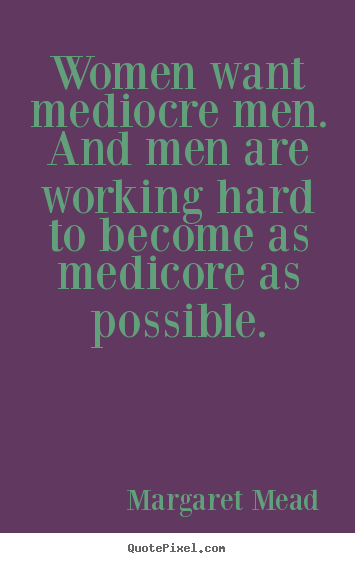 Quotes about Woman working hard (19 quotes)